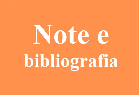 bibliografia e note